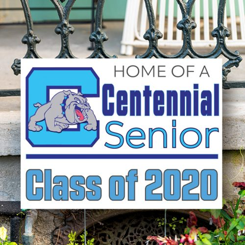 Centennial High School Senior Yard Sign