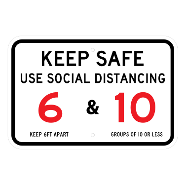 Keep Safe Social Distancing Sign