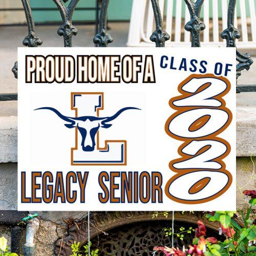 Legacy Yard Sign
