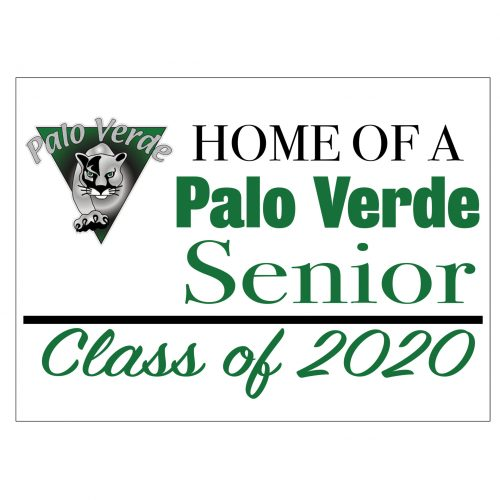 Palo Verde Class of 2020 Yard Sign