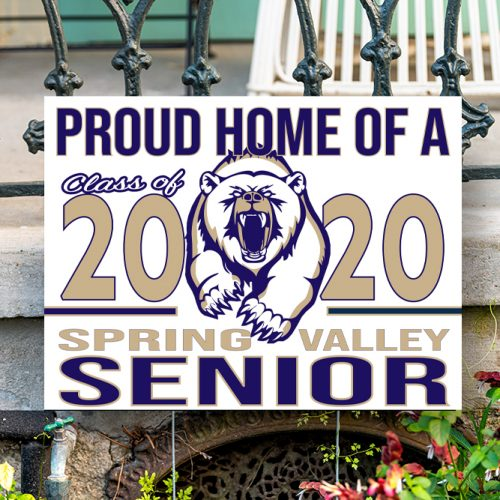 Spring Valley High School Yard Sign