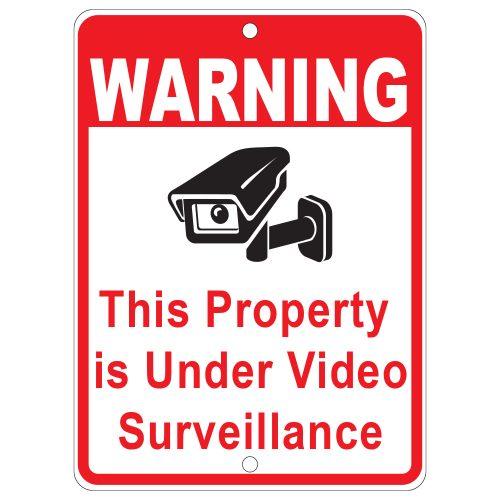 Property Under Surveillance Sign