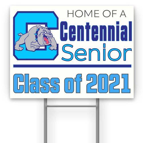 Centennial High School Yard Sign