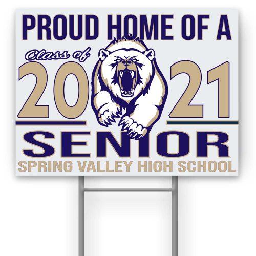 Spring Valley High School Yard Sign